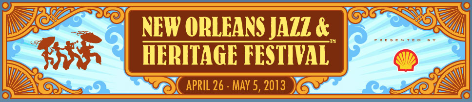 2013 New Orleans Jazz & Heritage Festival Lineup