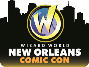 New Orleans Comic Con - Wizard World
